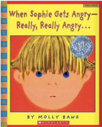 When Sophie Gets Angry - Really, Really Angry by Molly Bang