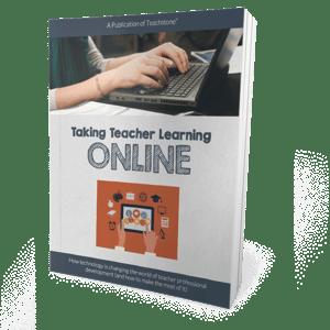 Taking-Teacher-Learning-Online.png